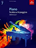 Piano Scales & Arpeggios, Grade 7 (ABRSM Scales & Arpeggios)