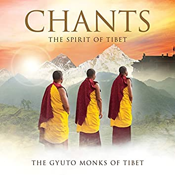 Chants - The Spirit Of Tibet (Deluxe)