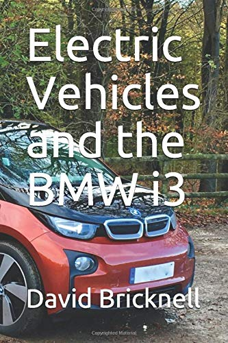 Electric Vehicles and the BMW i3