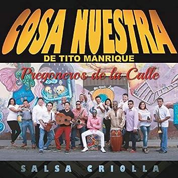 Pregoneros de la Calle: Salsa Criolla