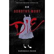 Dorothy Must Die (Dorothy Must Die, 1)