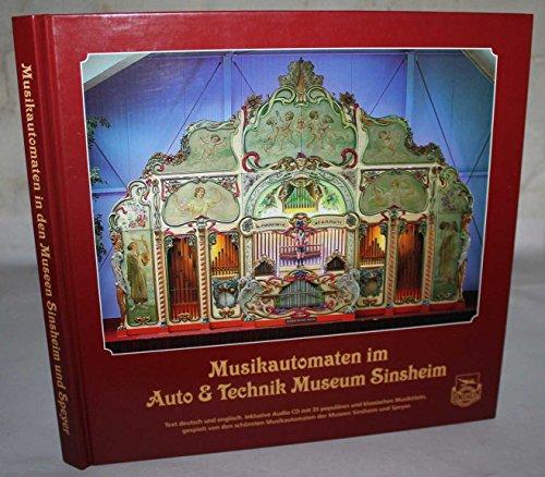 Musikautomaten, Moden und Uniformen im Technik Museum Speyer. Musikautomaten im Auto und Technik Museum Sinsheim.