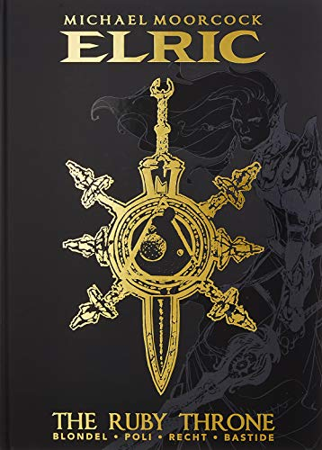 Michael Moorcock's Elric: The Ruby Throne Deluxe Edition