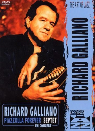 Richard Galliano - Piazzolla Forever Septet En Concert