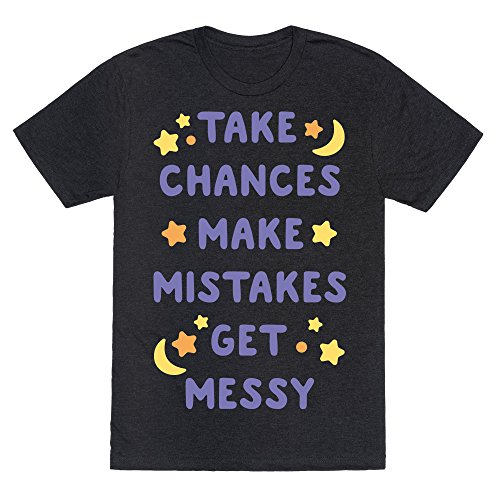 LookHUMAN Take Chances Make Mistakes Get Messy White Print Heathered Black XL Mens/Unisex Fitted Triblend Tee