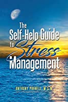 The Self-Help Guide to Stress Management