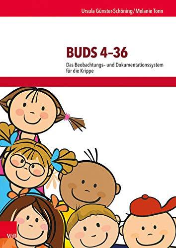 Buds 4-36: Das Beobachtungs- und Dokumentationssystem für die Krippe