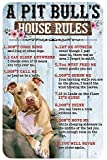 KAMA Funny Tin Sign A Pitbull's House Rules Don't Come Home Smelling of Other Dogs Suitable for Room Living Room Bar Garage Wall Decoration Metal Sign 12x8 Inches