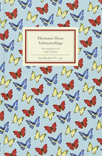 Schmetterlinge: Betrachtungen, Erzählungen, Gedichte (Insel-Bücherei)