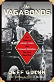 Image of The Vagabonds: The Story of Henry Ford and Thomas Edison's Ten-Year Road Trip