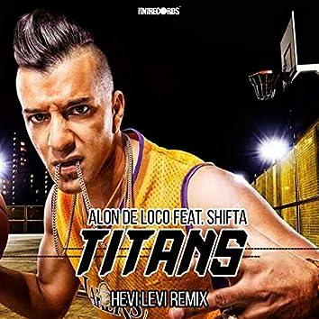 Titans (HEVI LEVI Remix)