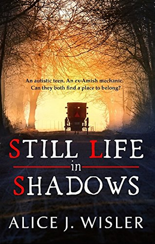 Still Life in Shadows by [Alice J. Wisler]