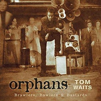 Orphans: Brawlers, Bawlers & Bastards (Remastered)