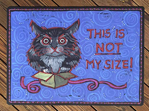 "CAT FOOD DISH BOWL FEEDING MAT""This Is NOT My Size!"" High quality washable durable CUTE! Made in USA to last for years!"