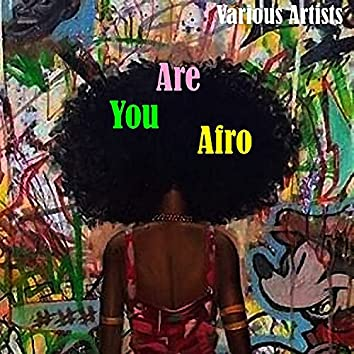 Are You Afro