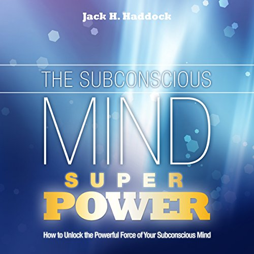 The Subconscious Mind Super Power audiobook cover art