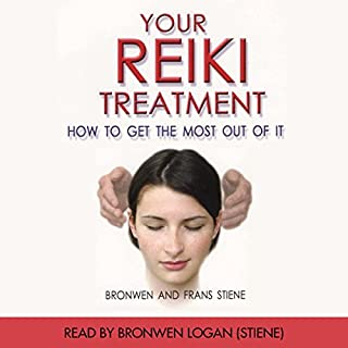 Your Reiki Treatment     How to Get the Most out of It              By:                                                                                                                                 Bronwen Stiene,                                                                                        Frans Stiene                               Narrated by:                                                                                                                                 Bronwen Logan                      Length: 4 hrs and 1 min     Not rated yet     Overall 0.0