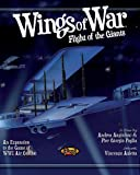 Wings of War - Flight of the Giants: An Expansion to the Game of Wwi Air Combat