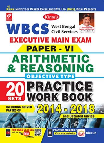 KIRAN'S WBCS EXECUTIVE MAIN EXAM PAPER –VI ARITHMETIC & REASONING PRACTICE WORK BOOK –ENGLISH