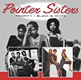 Pointer Sisters,the: Priority/Black & White (Remastered) (Audio CD)