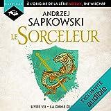 La Dame du lac - Le Sorceleur 7 - Format Téléchargement Audio - 14,99 €