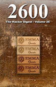 [2600 Magazine]の2600: The Hacker Digest - Volume 26 (English Edition)