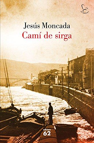 Camí de sirga (El Balancí Book 500) (Catalan Edition)