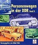 Personenwagen in der DDR, Bd.2