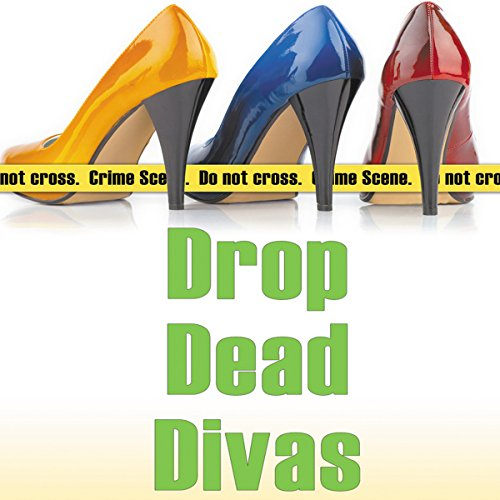 Drop Dead Divas audiobook cover art