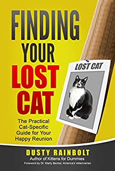 Finding Your Lost Cat: The Practical Cat-Specific Guide for your Happy Reunion (Cat Scene Investigator Feline Problem Solver Series Book 2) by [Dusty Rainbolt, Kat Albrecht, Debbie Waller, Weems Hutto]