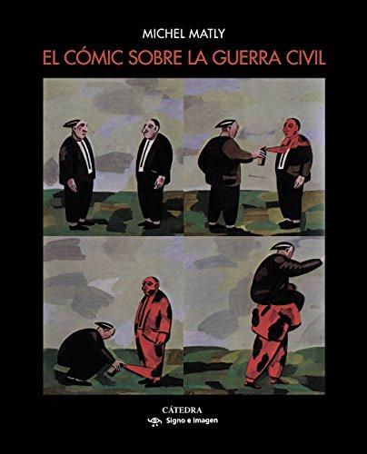 El cómic sobre la guerra civil (Signo E Imagen)