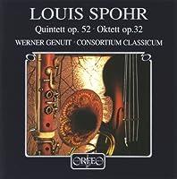 Quintett Op. 52 Oktett Op.32 by LOUIS SPOHR (1996-11-19)