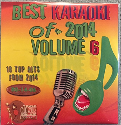 Best Of Karaoke 2014 Volume 6 CD+Graphics CDG 18 Pop & Country Tracks Meghan Trainor Sam Smith Taylor Swift Ariana Grande The Weekend Hozier Selena Gomez Ed Sheeran Carrie Underwood Big & Rich