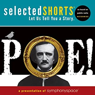 Selected Shorts: POE!                   By:                                                                                                                                 Edgar Allan Poe                               Narrated by:                                                                                                                                 Terrance Mann,                                                                                        René Auberjonois,                                                                                        Fionnula Flanagan,                   and others                 Length: 2 hrs and 20 mins     Not rated yet     Overall 0.0