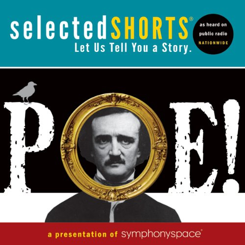 Selected Shorts: POE! audiobook cover art
