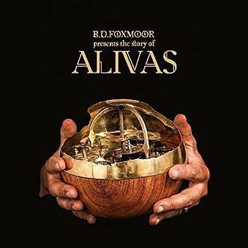 B.D. Foxmoor Presents the Story of Alivas