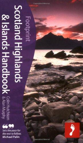 Scotland Highlands & Islands Handbook Footprint Travel Guides