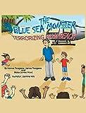 The Blue Sea Monster Terrorizing Palm Beach (English Edition