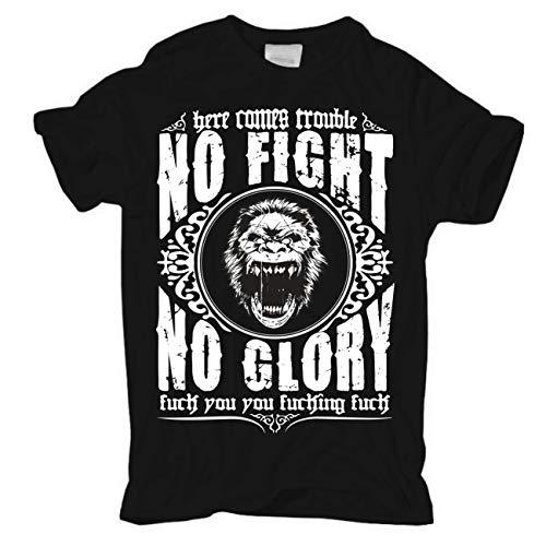 No Fight No Glory Männer und Herren T-Shirt Fuck You Größe S - 8XL