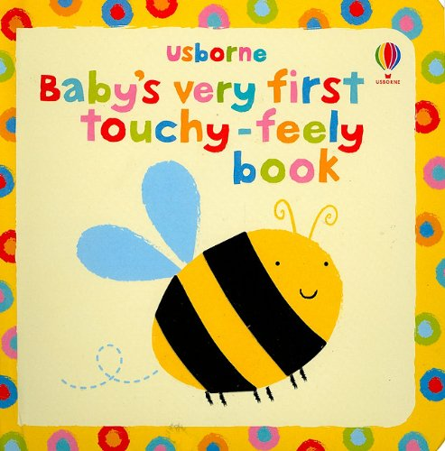 Baby's Very First Touchy-Feely Book (Usborne Touchy-Feely Board Books)