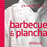 Barbecue & Plancha (CHRIS. LEROY)