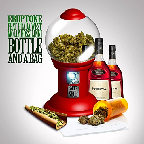 Bottle and a Bag (feat. Prada West & Molly Rossilinni) [Explicit]