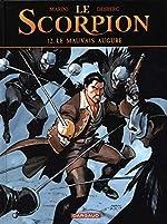 Le Scorpion - Tome 12 - Le Mauvais Augure de Desberg Stephen