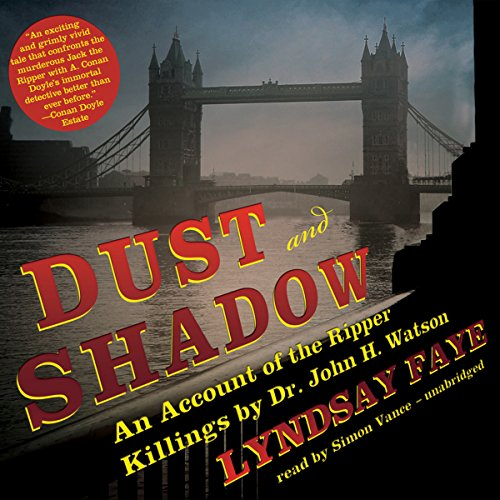 Dust and Shadow audiobook cover art