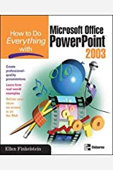 How to Do Everything with Microsoft Office PowerPoint 2003 (How to Do Everything) Paperback