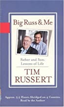 Big Russ and Me by Tim Russert (2004-05-01)