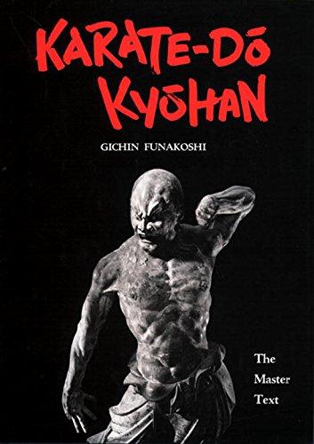 Karate-Do Kyohan: The Master Text