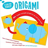 I Can Do That: Origami: An At-home Super Simple Projects to Cut and Fold Workbook