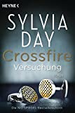 Versuchung: Band 1 Roman (Crossfire, Band 1)