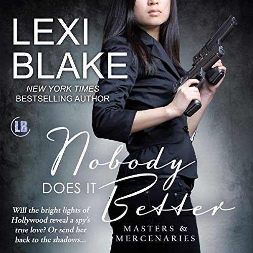 Nobody Does It Better: Masters and Mercenaries, Book 15